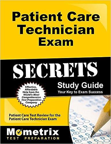 Patient Care Technician Exam Secrets Study Guide: Patient Care Test ...