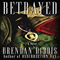 Betrayed Audiobook by Brendan DuBois Narrated by Al Peterson