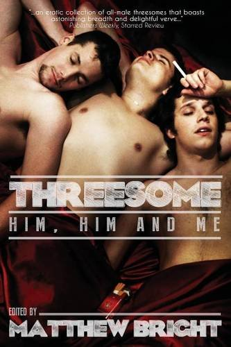Threesome: Him, Him, and Me by Lethe Press