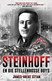 Steinhoff en die Stellenbosse boys (Afrikaans Edition)