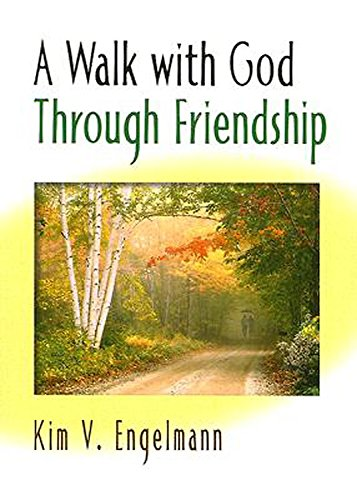 A Walk With God Through Friendship by Brand: Abingdon Press