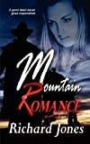 Mountain Romance, Richard Jones, 177065061X