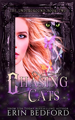 - Chasing Cats (The Underground Book 2)