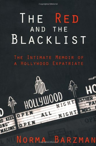 The Red and the Blacklist: The Intimate Memoir of a Hollywood Expatriate (Nation Books) by Brand: Nation Books