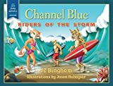 Channel Blue, J. Z. Bingham, 1939454077