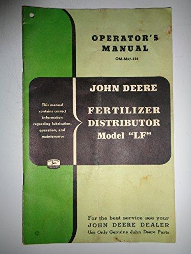 John Deere LF Fertilizer Distributor Operators Owners Manual original 3/56
