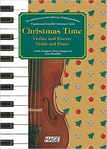 Bekannte Weihnachtslieder.Christmas Time 37 Bekannte Weihnachtslieder Für Violine Und Klavier