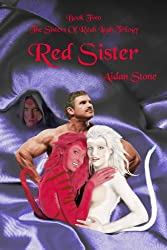 Red Sister (The Sisters Of Reah Leah Trilogy Book 2)