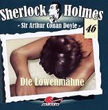 Sherlock Holmes 46 - Die Löwenmähne