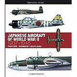 Japanese Aircraft of World War II: 1937 1945