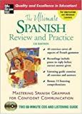 The Ultimate Spanish Review and Practice, Ronni L. Gordon and David M. Stillman, 0071451714
