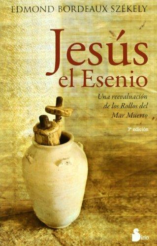 Jesus el esenio (Spanish Edition)