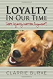 Loyalty in Our Time, Clarrie Burke, 1609767535