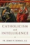 img - for Catholicism and Intelligence (Living Faith) book / textbook / text book