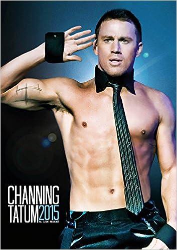 Channing Tatum 2015 Calendar : Tatum, Channing: Amazon.es: Libros