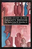 img - for A Case Study in the Insanity Defense, The Trial of John W. Hinckley, Jr. 2nd edition by Bonnie, Richard J., Low, Peter W. (2000) Paperback book / textbook / text book