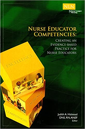 Nurse Educator Competencies: Creating an Evidence-Based