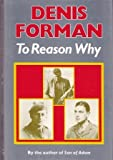 To Reason Why, Denis Forman, 0233987312
