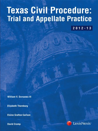 Read Online Texas Civil Procedure: Trial and Appellate Practice pdf