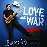 Brad Paisley - 'Love And War'