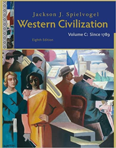 Western Civilization Volume C Since 1789 Jackson J