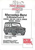Pocket Mechanic for Mercedes-Benz G-models, Petrol and Diesel from 1979 300 G, 240 GD, 230 G, 280 GE, 230 GE, 250 GD, 300 GD