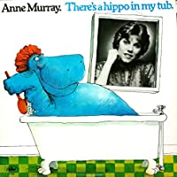 Anne Murray - There's A Hippo In My Tub - Capital 6000 - ST 6454 - Canada VG+/NM LP