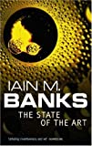 Front cover for the book The State Of The Art (Culture series Book 4) by Iain M. Banks