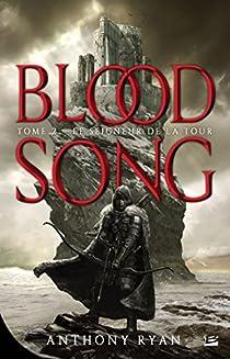 Blood Song, tome 2 : Le seigneur de la Tour par Ryan