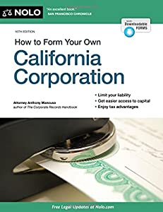 How to Form Your Own California Corporation by NOLO