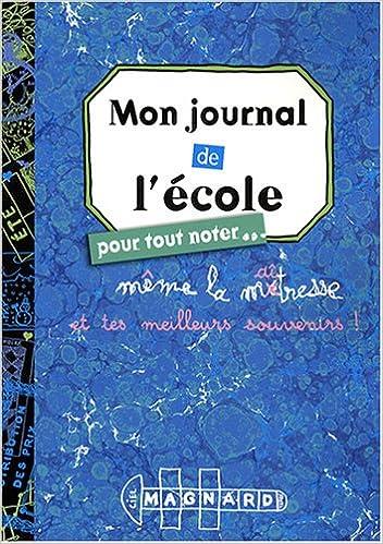 Lire en ligne Mon journal de l'école : Pour tout noter... pdf