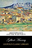 Aristophanes and the war party