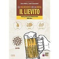 Gli ingredienti della birra: il lievito. Guida pratica alla fermentazione della birra