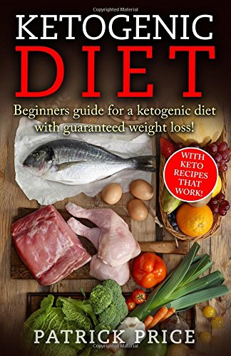 Ketogenic Diet Beginners Guaranteed Recipes product image