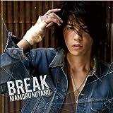 BREAK(初回限定盤)(DVD付)