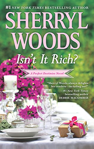 Isn't It Rich? (Perfect Destinies Book ()