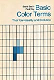 Basic Color Terms, Brent Berlin and Paul Kay, 0520014421