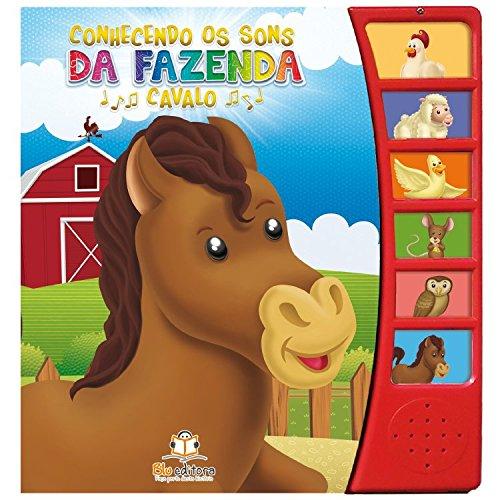 Cavalo - Coleção Conhecendo os Sons da Fazenda