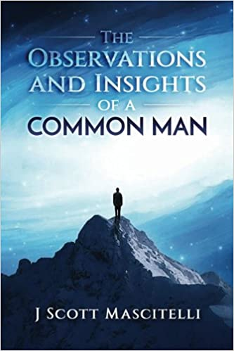 Observations and Insights of a Common Man