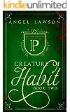 Creature of Habit (Book 2)