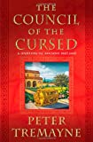 The Council of the Cursed, Peter Tremayne, 0312375654