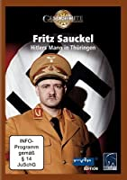 Fritz Sauckel - Hitlers Mann in Th�ringen