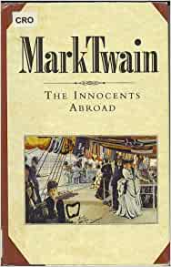 The Innocents Abroad Book Summary and Study Guide