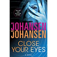 Close Your Eyes: A Novel (Kendra Michaels Book 1)