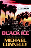 The Black Ice, Michael Connelly, 0316120405