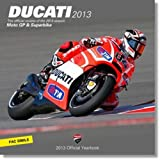 Ducati 2013: MotoGP & Superbike Official Yearbook (English and Italian Edition)