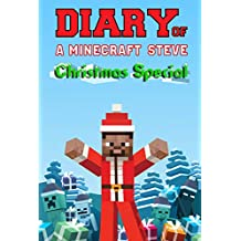 Diary of a Minecraft Steve: Christmas Special
