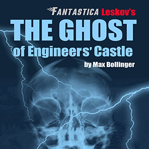 The Ghost of Engineers' Castle: Halloween, Apparitions, Ghosts