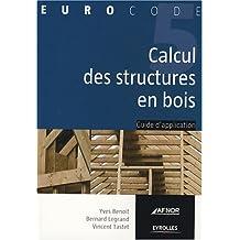 CALCUL DES STRUCTRURES EN BOIS SELON L'EUROCODE 5
