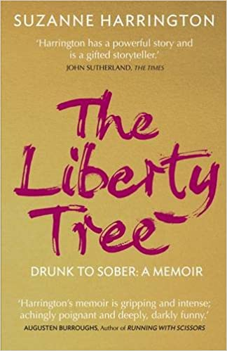The Liberty Tree: Drunk to Sober: A Memoir